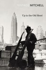 Up in the Old Hotel - Joseph Mitchell - cover