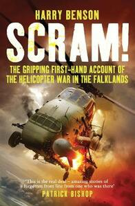 Scram!: The Gripping First-hand Account of the Helicopter War in the Falklands - Harry Benson - cover