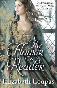 The Flower Reader - Elizabeth Loupas - cover