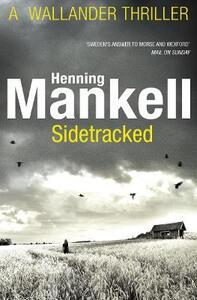 Sidetracked: Kurt Wallander - Henning Mankell - cover
