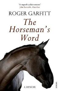 The Horseman's Word - Roger Garfitt - cover