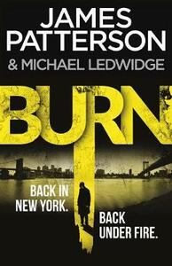 Burn: (Michael Bennett 7) - James Patterson - cover