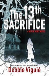 The 13th Sacrifice - Debbie Viguie - cover