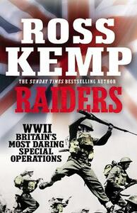 Raiders: World War Two True Stories - Ross Kemp - cover