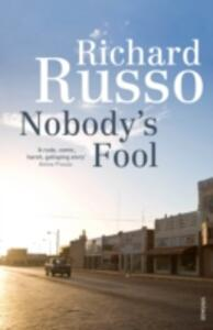 Nobody's Fool - Richard Russo - cover