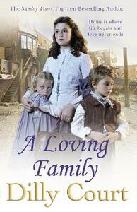 A Loving Family - Dilly Court - cover