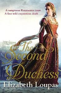 The Second Duchess - Elizabeth Loupas - cover