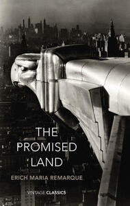 The Promised Land - Erich Maria Remarque - cover