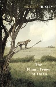 The Flame Trees Of Thika: Memories of an African Childhood - Elspeth Huxley - cover