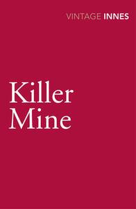 Killer Mine - Hammond Innes - cover