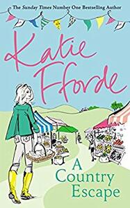 A Country Escape - Katie Fforde - cover
