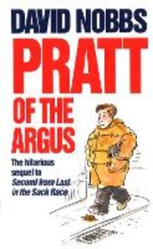 Pratt Of The Argus: (Henry Pratt) - David Nobbs - cover
