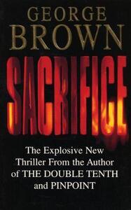 Sacrifice - George Brown - cover