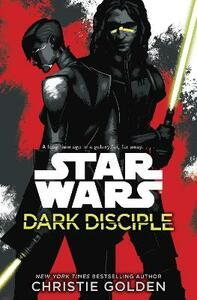Star Wars: Dark Disciple - Christie Golden - cover