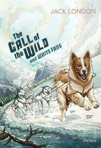 The Call of the Wild and White Fang - Jack London - cover