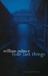 Four Last Things - William Palmer - cover
