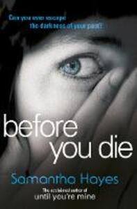 Before You Die - Samantha Hayes - 2