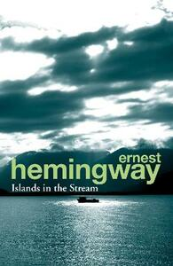 Islands in the Stream - Ernest Hemingway - cover