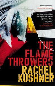 The Flamethrowers - Rachel Kushner - cover