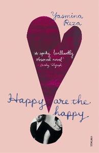 Happy are the Happy - Yasmina Reza - cover
