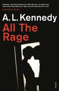 All the Rage - A. L. Kennedy - cover