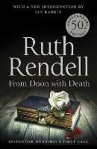 From Doon With Death: A Wexford Case - 50th Anniversary Edition - Ruth Rendell - cover