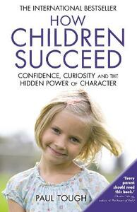 How Children Succeed - Paul Tough - cover