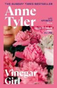 Libro in inglese Vinegar Girl: The Taming of the Shrew Retold  - Anne Tyler