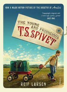 The Young and Prodigious TS Spivet - Reif Larsen - cover