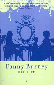 Fanny Burney: Her Life - Kate Chisholm - cover