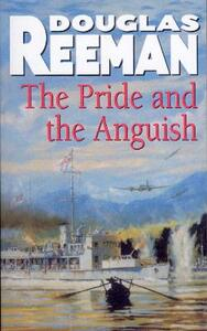 The Pride and the Anguish - Douglas Reeman - cover