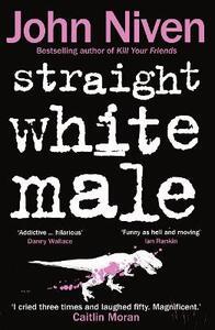 Straight White Male - John Niven - cover