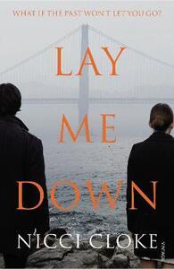 Lay Me Down - Nicci Cloke - cover