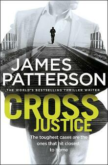 Cross justice - James Patterson - copertina