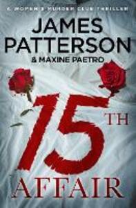 15th Affair: (Women's Murder Club 15) - James Patterson - cover