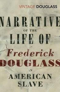Narrative of the Life of Frederick Douglass, an American Slave - Frederick Douglass - cover