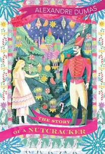 The Story of a Nutcracker - Alexandre Dumas - cover
