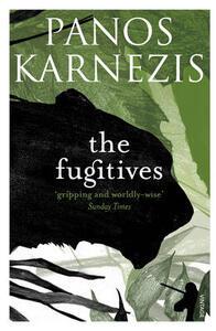 The Fugitives - Panos Karnezis - cover
