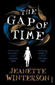 The Gap of Time: The Winter's Tale Retold (Hogarth Shakespeare) - Jeanette Winterson - cover