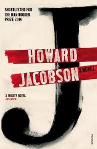J: A Novel - Howard Jacobson - cover