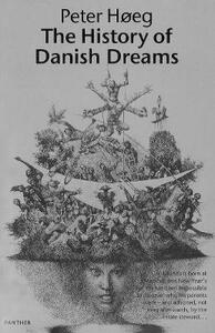 The History Of Danish Dreams - Peter Hoeg - cover