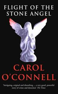 Flight of the Stone Angel - Carol O'Connell - cover