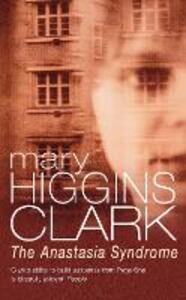 Anastasia Syndrome - Mary Higgins Clark - cover