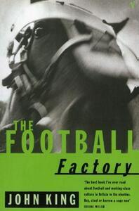 The Football Factory - John King - cover