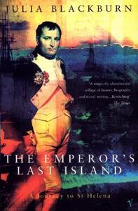 The Emperor's Last Island: A Journey to St Helena - Julia Blackburn - cover