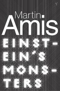 Einstein's Monsters - Martin Amis - cover