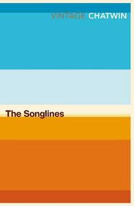 The Songlines - Bruce Chatwin - cover