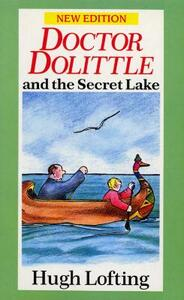Dr. Dolittle And The Secret Lake - Hugh Lofting - cover