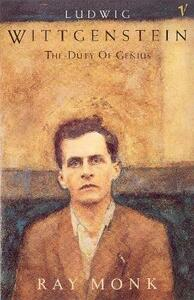 Ludwig Wittgenstein: The Duty of Genius - Ray Monk - cover