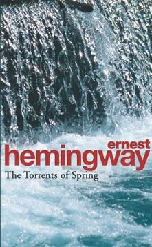 The torrents of spring - Ernest Hemingway - copertina